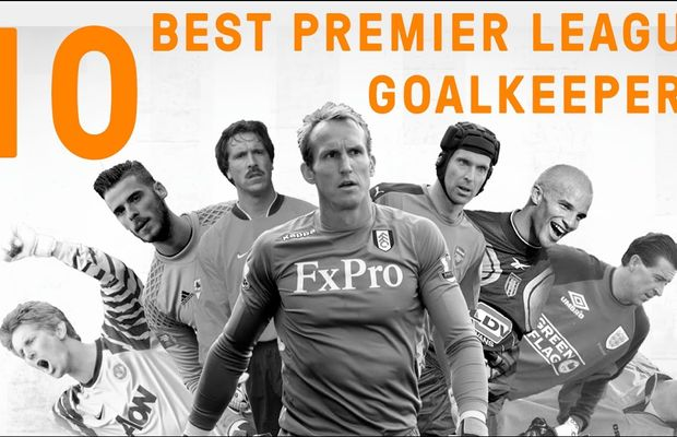 The 10 Best Goalkeepers in Premier League History