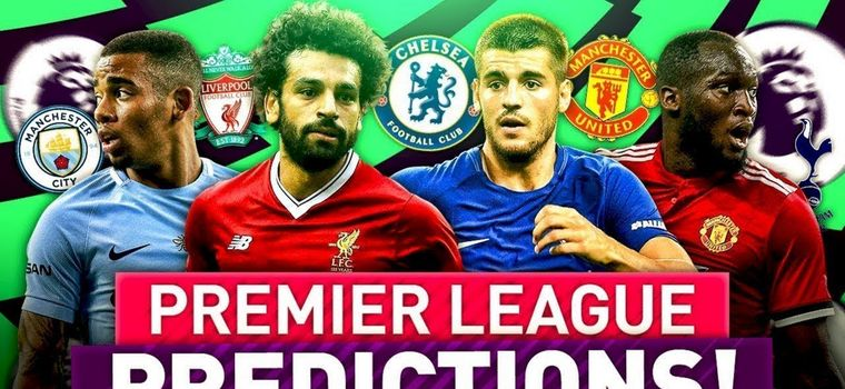 Bold Predictions For The 2018-19 EPL Season